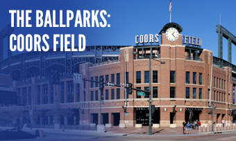 The Ballparks: Coors Field