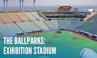 The Ballparks: Exhibition Stadium