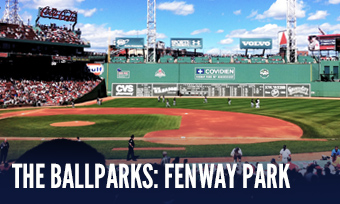 The Ballparks: Fenway Park