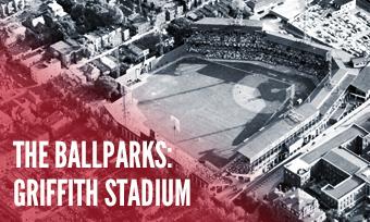 The Ballparks: Griffith Stadium