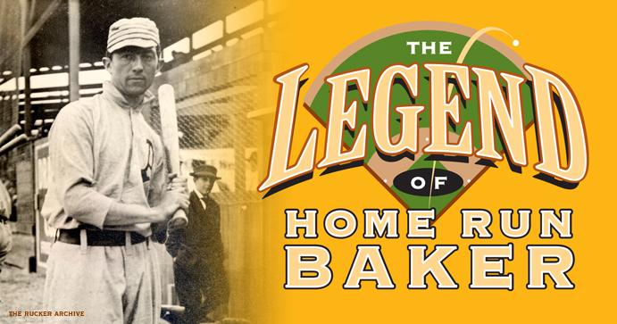 The Legend of Home Run Baker