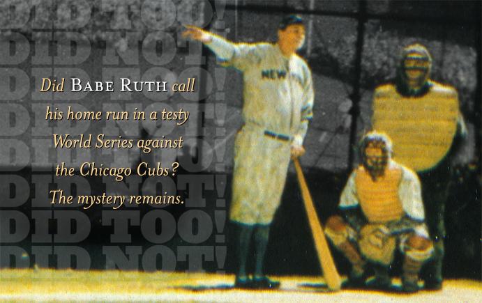 """Babe Ruth """"calls"""" his shot"""