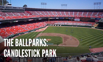 The Ballparks: Candlestick Park