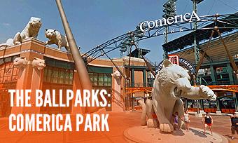 The Ballparks: Comerica Park