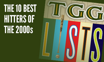 TGG Lists: The 10 Best Hitters in the 2000s
