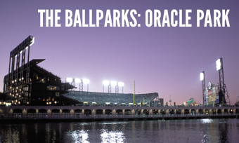 The Ballparks: Oracle Park
