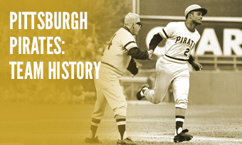 Pittsburgh Pirates History
