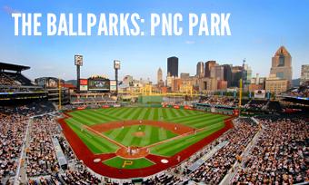 The Ballparks: PNC Park
