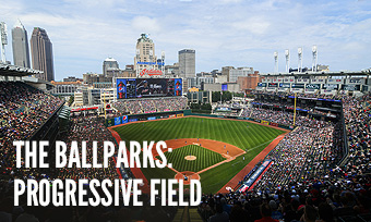 The Ballparks: Progressive Field