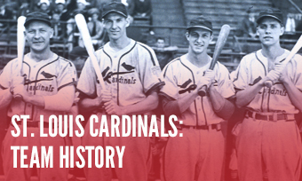 St. Louis Cardinals History
