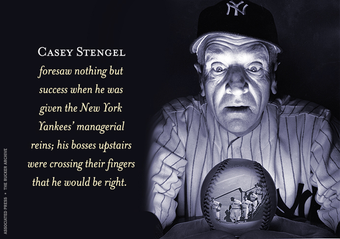 Casey Stengel looks into his Crystal Ball