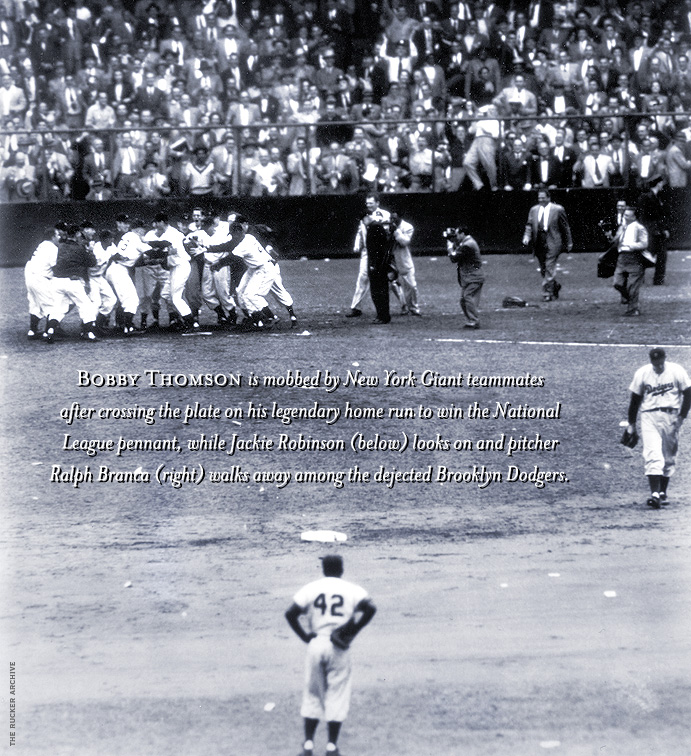 Bobby Thomson's pennant winning home run in 1951