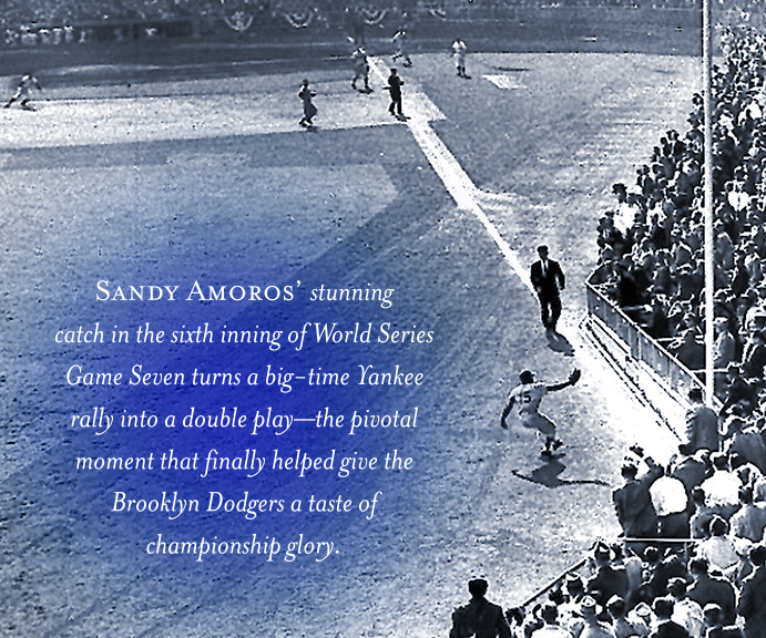 Sandy Amoros' game-saving catch in the 1955 World Series