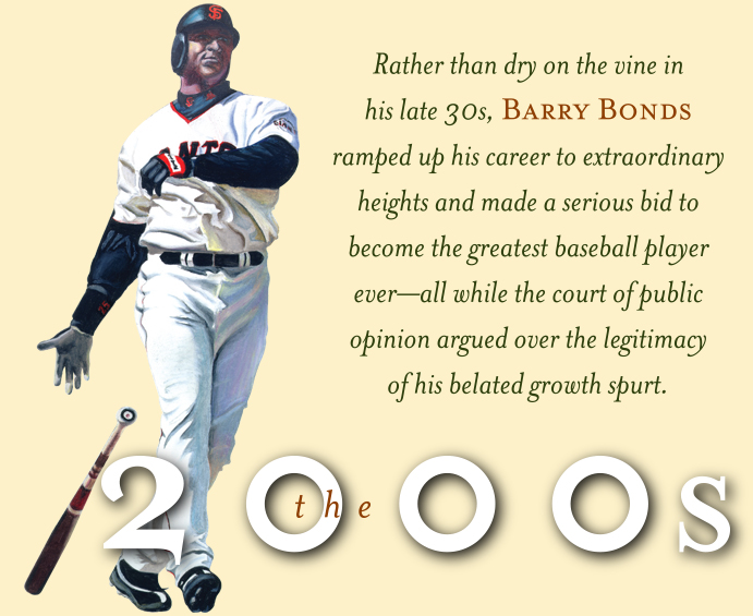 The 2000s: Barry Bonds