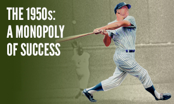 The 1950s: A Monopoly of Success