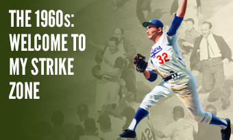 The 1960s: Welcome to My Strike Zone